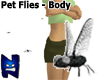 (N) Pet Flies - Body