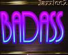 J2 Badass Neon Sign
