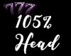 105% Head F