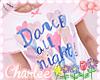 ❤ Dance all Night