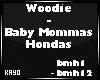 |K| BabyMommasHondas