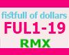 FISTFULL OF DOLLARS