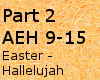 Easter Hallelujah p2