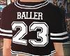 #23 Baller