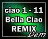 !D! Bella Ciao REMIX