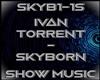 Sky Born Show Song