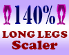 Resizer 140% Long Legs