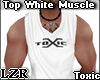 Top White Muscle Toxic