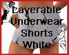 Layerable shorts self-il