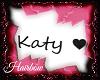 *Custom*Katys headsign