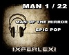 MAN OF THE MIRROR EPIC P