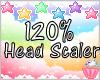 120% Head Scaler