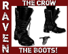 THE CROW BOOTS!