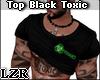Black Top Toxic V