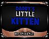  B  Daddys Kitten-Blue