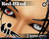 [Hie] Red-Blind eyes M