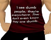 dumb people Tank