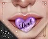 !D! Dork Mouth Purple