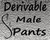 Skin Tight MALE Pants