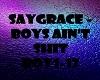 SAYGRACE Boys Ain't