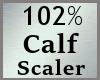 102% Calf Scaler MA