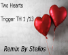 Two Hearts remix Stelios