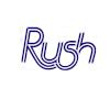 Rush Sign