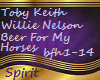 Toby Keith Willie Nelson