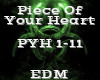 Piece Of Your Heart -EDM