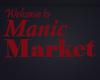 Manic Market Sign