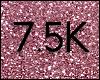 Phi | 7.5K