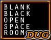 (D) A Black Open Space