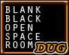 (D) A Black Open Space