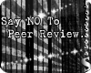 *S Say No To Peer Review