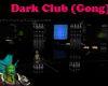 Dark Club (Gong)