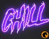 Chill | Neon