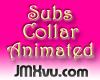 !JMXvu! SubsCollar[A]M