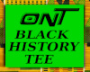 ONT BLK HISTORY TEE