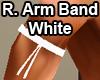 R. Arm Band White