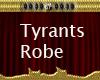 Tyrants Robe