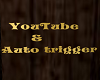 Youtube & DJ auto trigg.