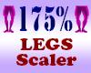 Resizer 175% Legs
