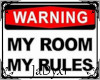 My Room My Rules Poster