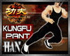 [H]KungFu Pant *Blk