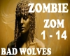 MIX ZOMBIE - Bad Wolves