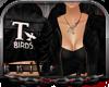 !`K T Birds