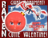 GIANT VALENTINE ORNAMENT