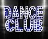 Der Dance Club Sign