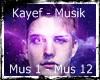 Kayef - Musik