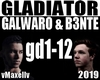 GALWARO B3NTE-Gladiator
